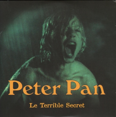 PETER PAN LE TERRIBLE SECRET