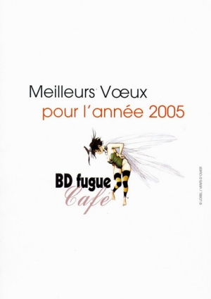 VOEUX 2005 DE BD FUGUE CAFE